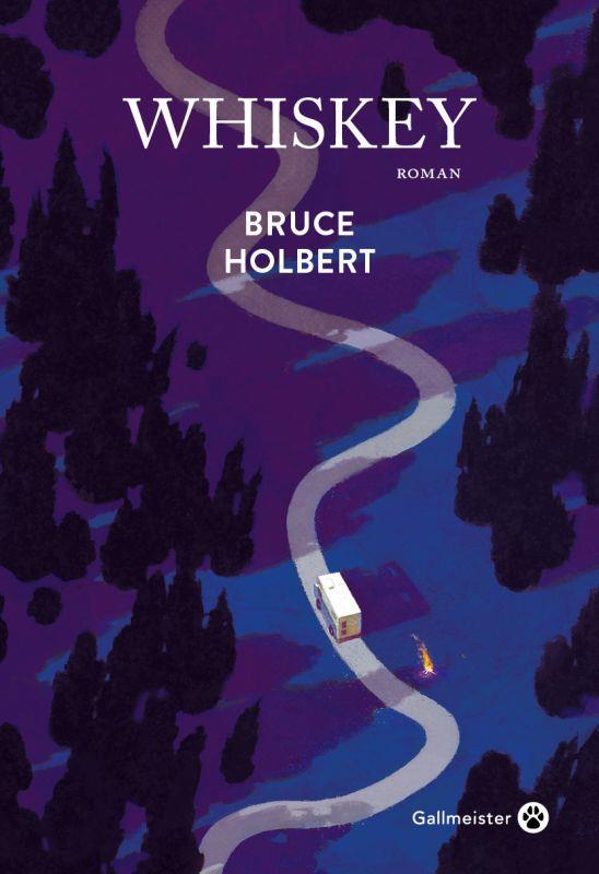 WHISKEY HOLBERT, BRUCE