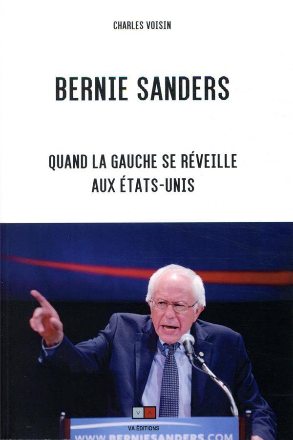 Bernie Sanders ; quand la Gauche se réveille aux États-Unis