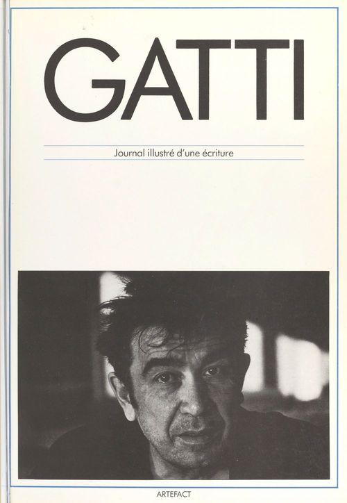 Armand Gatti : journal illustré d'une écriture