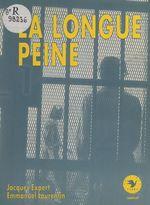 Vente EBooks : La longue peine  - Jacques Expert - Emmanuel Laurentin