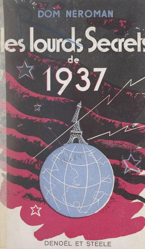 Les lourds secrets de 1937