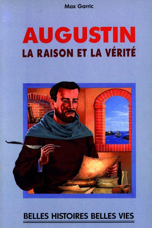 Augustin ; la raison et la vérité