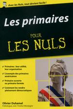 Vente EBooks : Les primaires pour les Nuls poche  - Olivier Duhamel