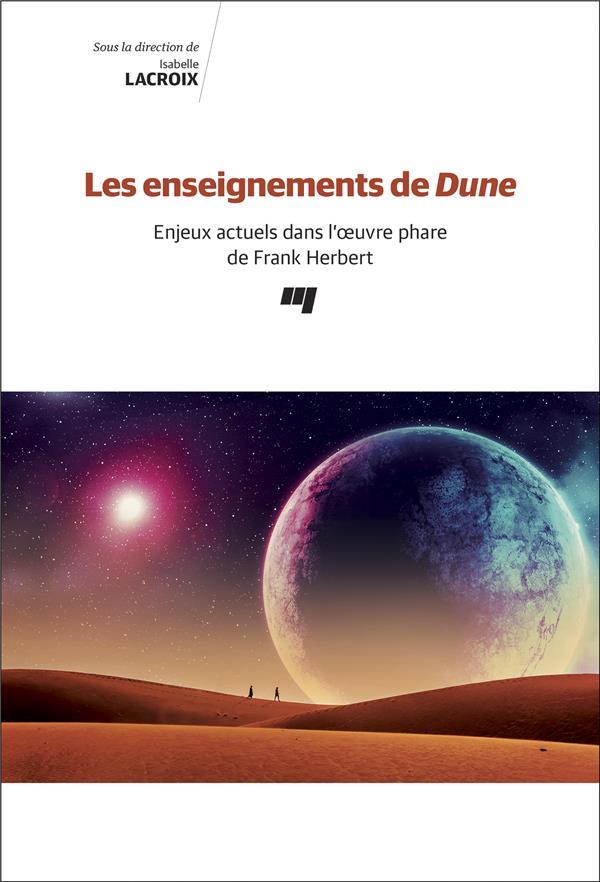Les enseignements de Dune ; enjeux actuels dans l'oeuvre phare de Frank Herbert