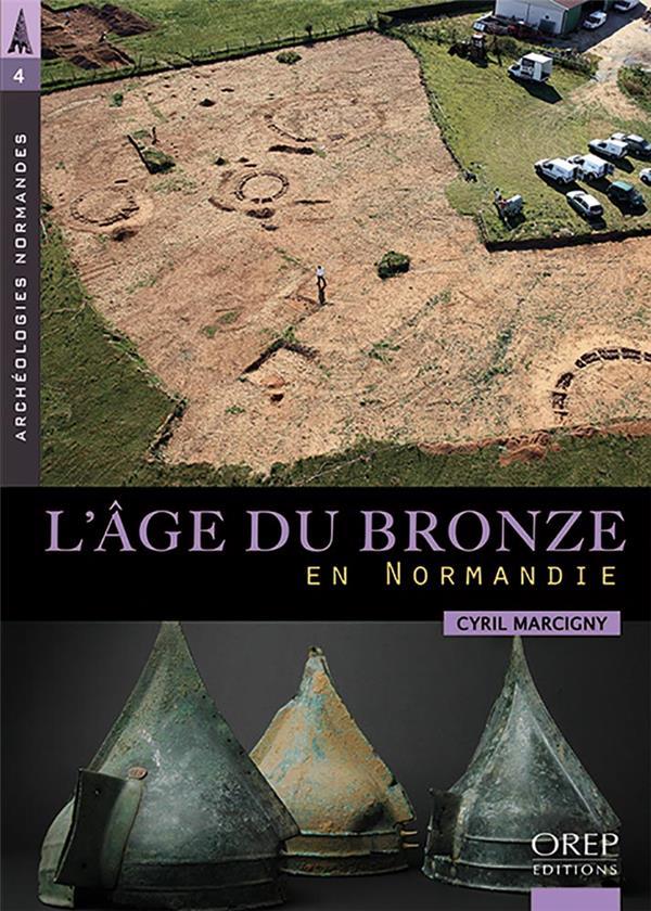 L'âge du bronze en Normandie