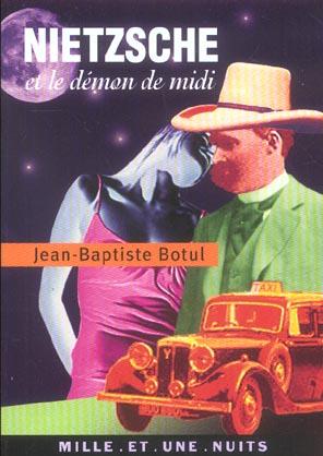 Nietzsche Et Le Demon De Midi