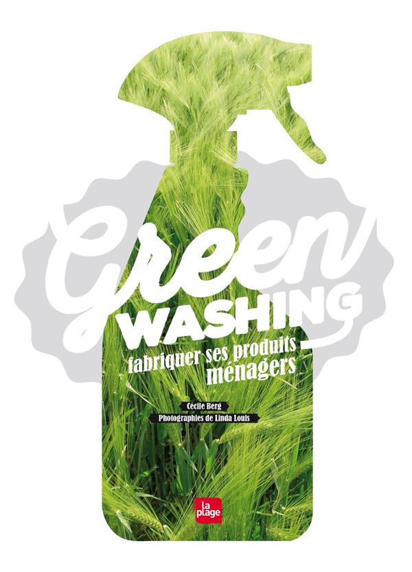 Greenwashing ; fabriquer ses produits ménagers