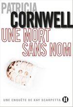 Vente Livre Numérique : Une mort sans nom  - Patricia Cornwell