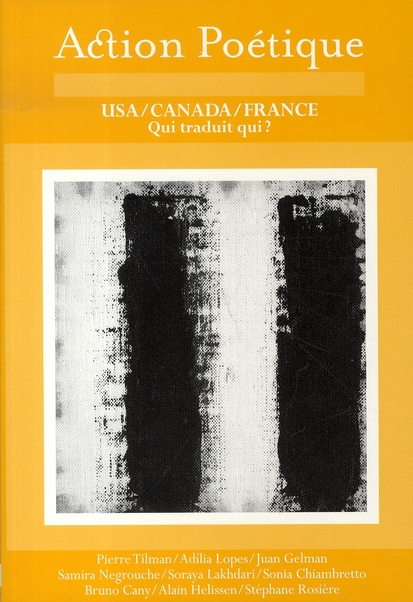 Revue action poetique t.186 ; usa, canada, france ; qui traduit qui ?