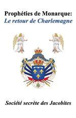 Prophéties de monarque : Le retour de Charlemagne