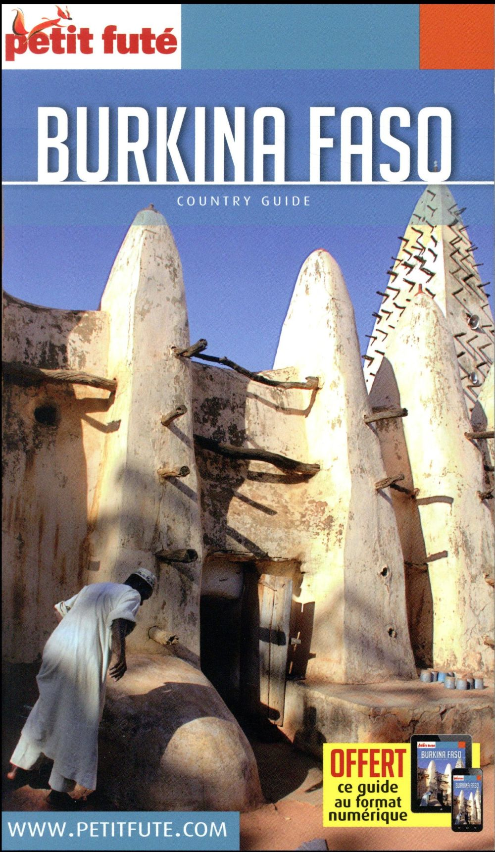 GUIDE PETIT FUTE ; COUNTRY GUIDE ; Burkina Faso (édition 2018)