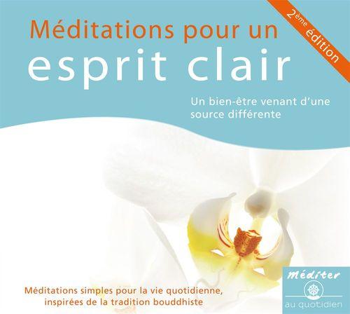Méditations pour un esprit clair