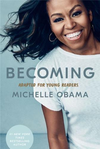 Becoming : adapted for young readers by michelle obama /anglais
