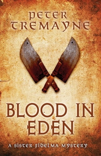Blood in Eden (Sister Fidelma Mysteries Book 30)