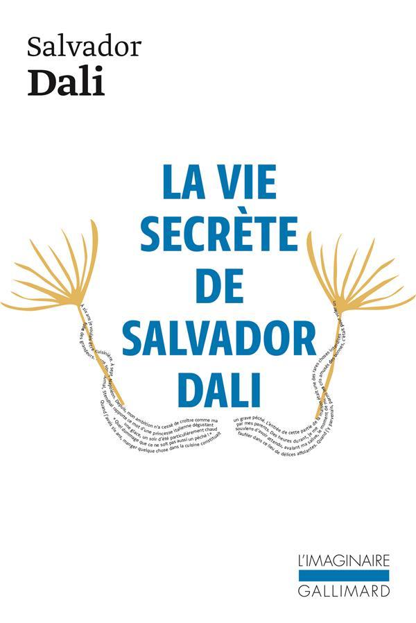 La Vie Secrete De Salvador Dali