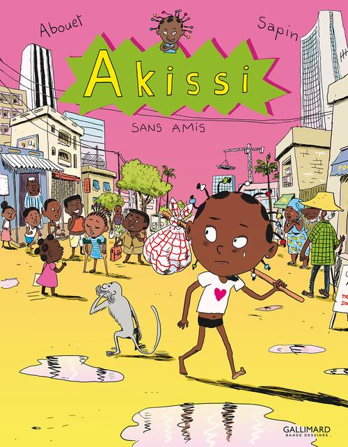 Akissi T.6 ; sans amis