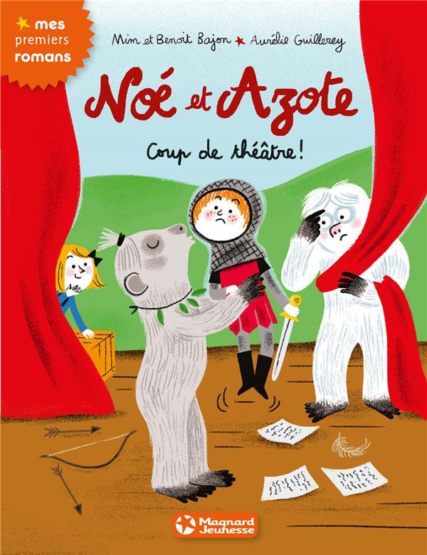 Noé et Azote T.9 ; coup de théâtre !