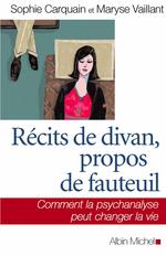 Vente EBooks : Récits de divan, propos de fauteuil  - Maryse Vaillant - Sophie Carquain
