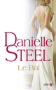 Le Bal  - Danielle Steel