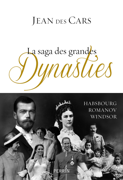 La saga des grandes dynasties