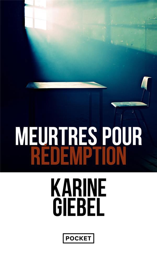 GIEBEL, KARINE - MEURTRES POUR REDEMPTION