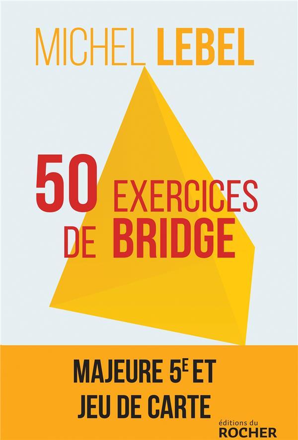 50 exercices de bridge