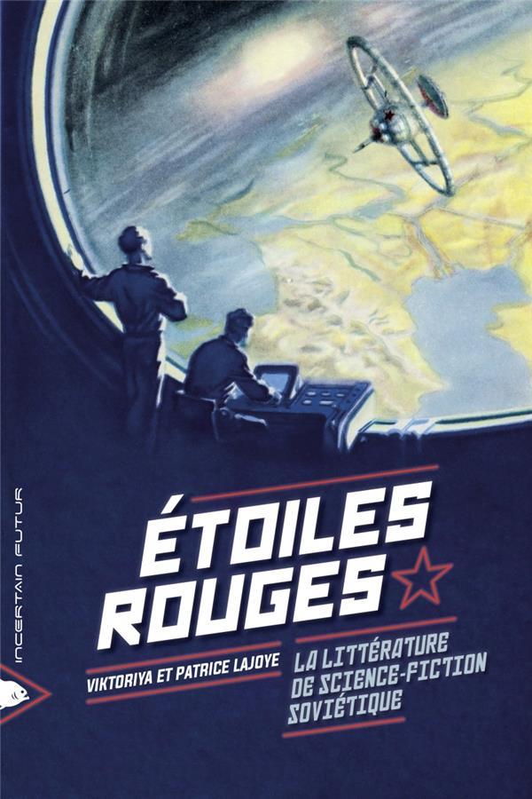 étoiles rouges ; la littérature de science fiction soviétique
