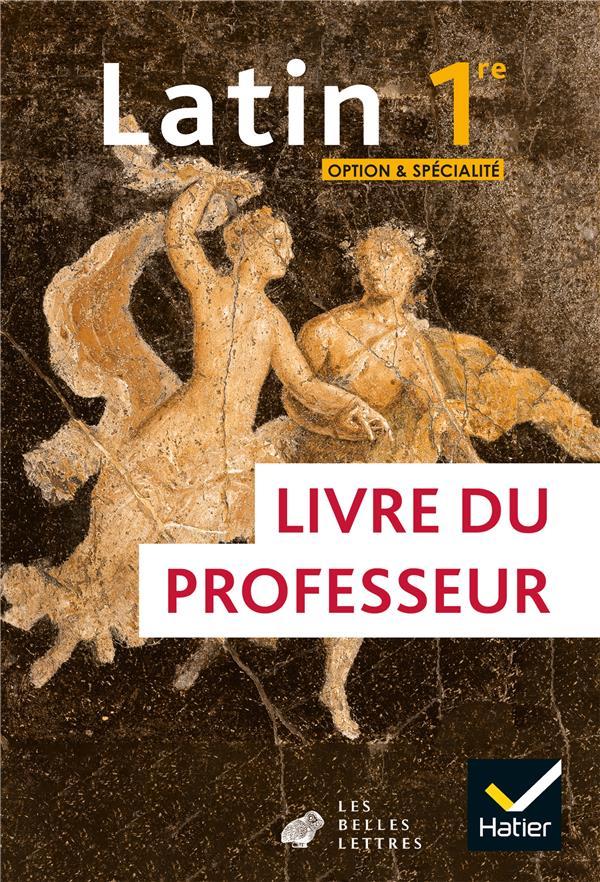 Latin ; 1re option et spécialité ; livre du professeur (édition 2020)