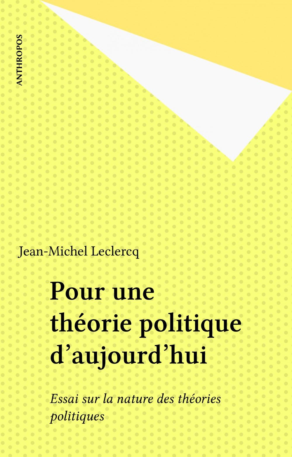 Pour une theorie politique
