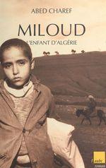 Miloud, l'enfant d'Algérie