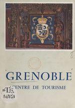 Grenoble  - André Corbier - Robert Avezou - Pierre Bruneaux