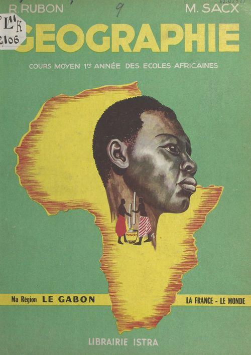 Géographie, le Gabon, la France, le Monde