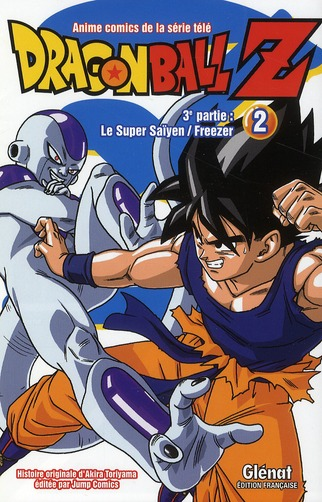 Dragon Ball Z - Cycle 3 ; Le Super Saiyen / Freezer T.2