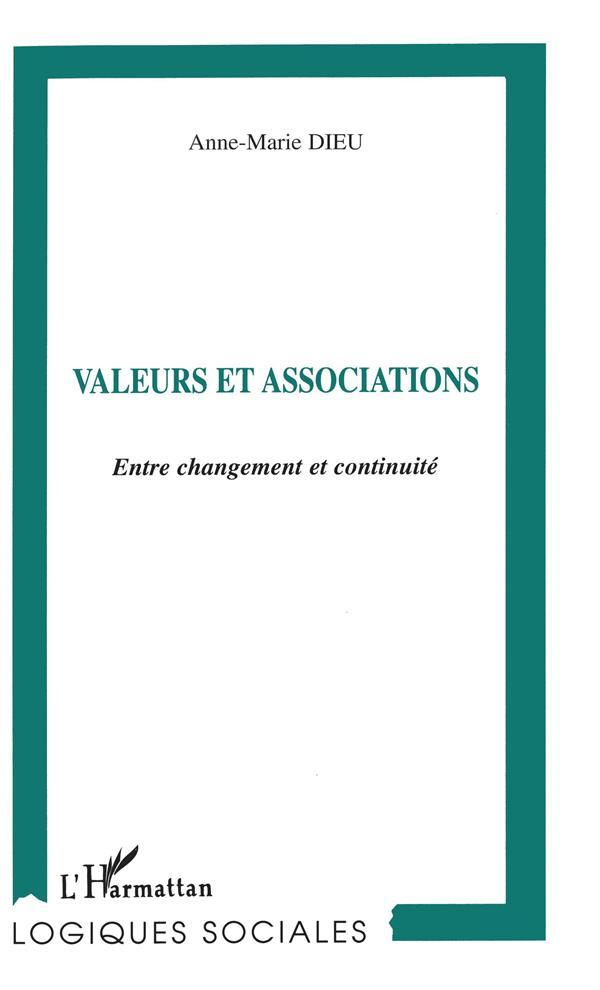 Valeurs Et Associations ; Entre Changement Et Continuite