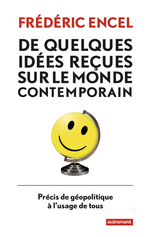 Vente Livre Numérique : De quelques idées reçues sur le monde contemporain  - Frédéric Encel