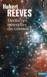 Vente Livre Numérique : Dernières Nouvelles du cosmos. Tome 1 et 2  - Hubert Reeves