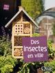 Des insectes en ville  - Vincent Albouy