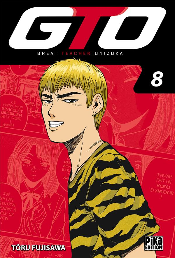 Gto ; Great Teacher Onizuka T.8