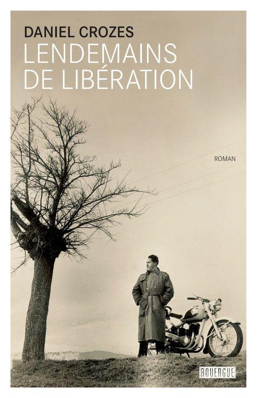 Vente EBooks : Lendemains de Libération  - Daniel Crozes