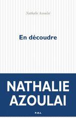 En découdre  - Nathalie AZOULAI - Nathalie Azoulai