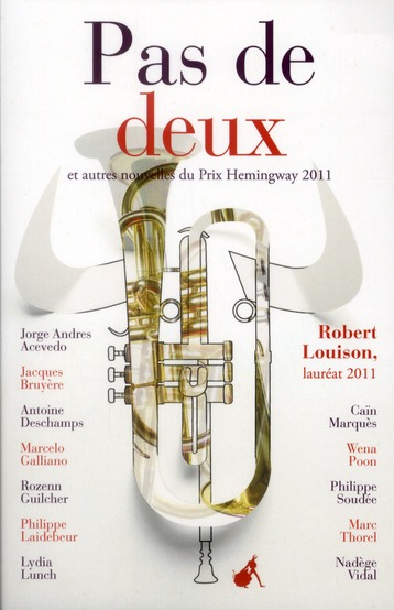 Pas de deux et autres nouvelles du Prix Hemingway 2011