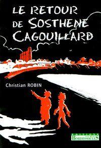 Retour de Sosthène Cagouillard