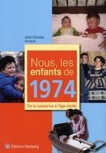 Couverture de Nous, les enfants de 1974
