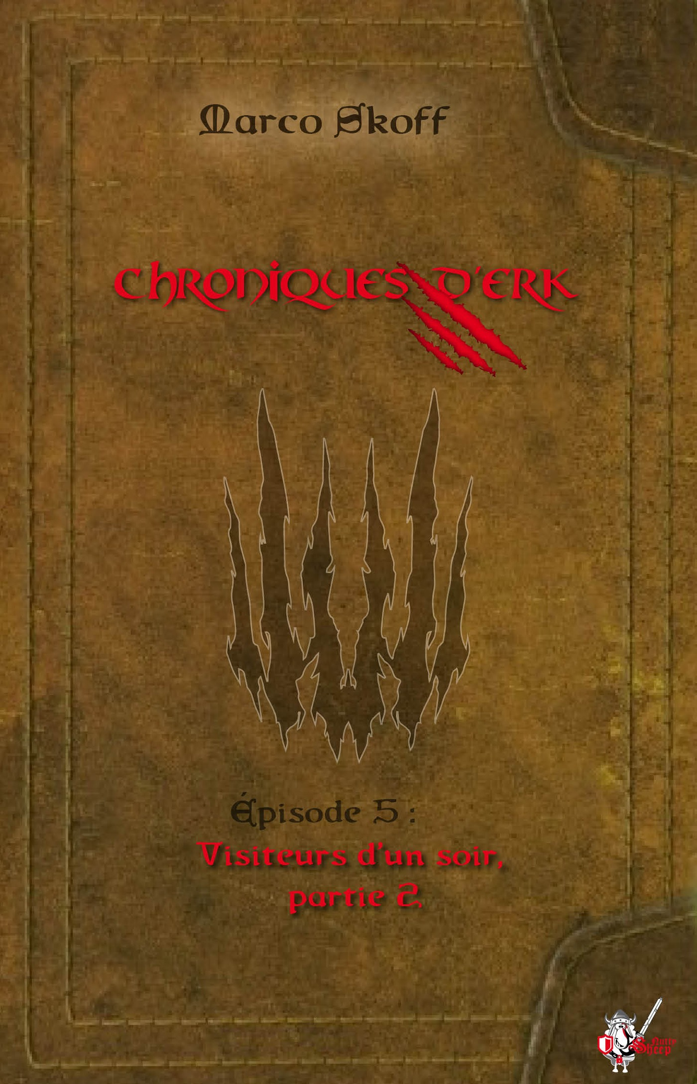 Chroniques d'Erk, Épisode 5