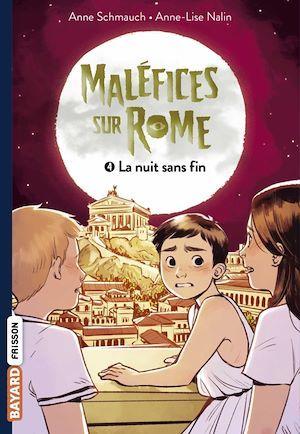 Maléfices sur Rome t.4 ; la nuit sans fin