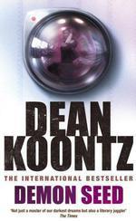 Vente Livre Numérique : Demon Seed  - Dean Koontz