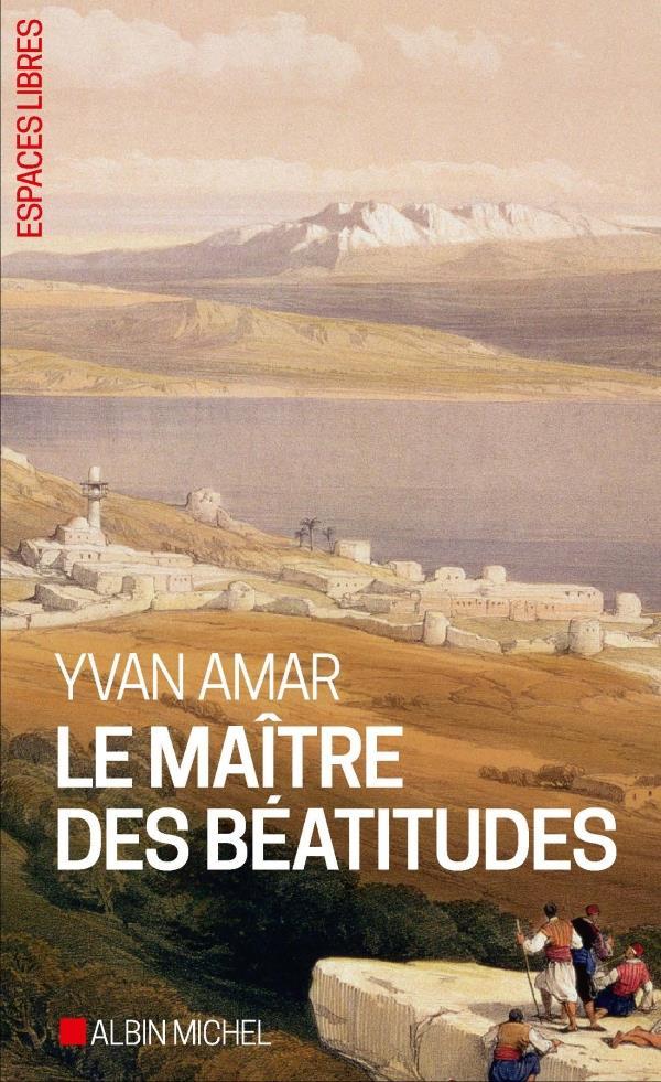 - LE MAITRE DES BEATITUDES