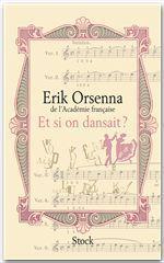 Vente Livre Numérique : Et si on dansait ?  - Erik Orsenna