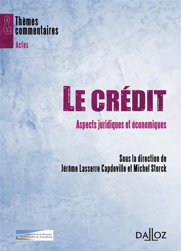 Le crédit ; aspects juridiques et économiques