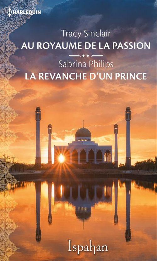 Au royaume de la passion - La revanche d'un prince